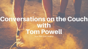 Conversations on the Couch with Tom Powell
