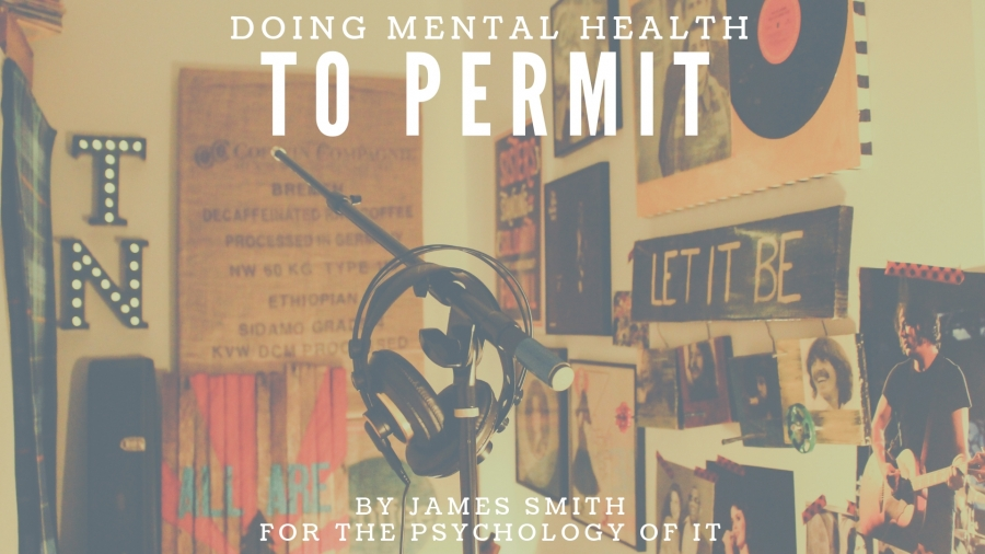 Doing Mental Health - To Permit by James Smith
