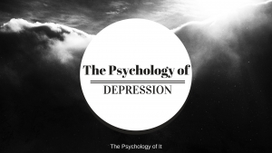 The Psychology of Depression