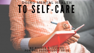 Doing Mental Health - To Self-Care by Bianca Sciessere