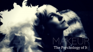 Makeup: The Psychology of It