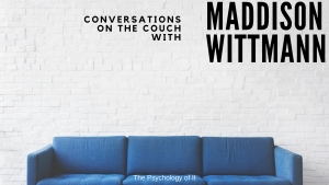 Conversations on the Couch with Maddison Wittmann
