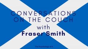 Conversations on the Couch with Fraser Smith