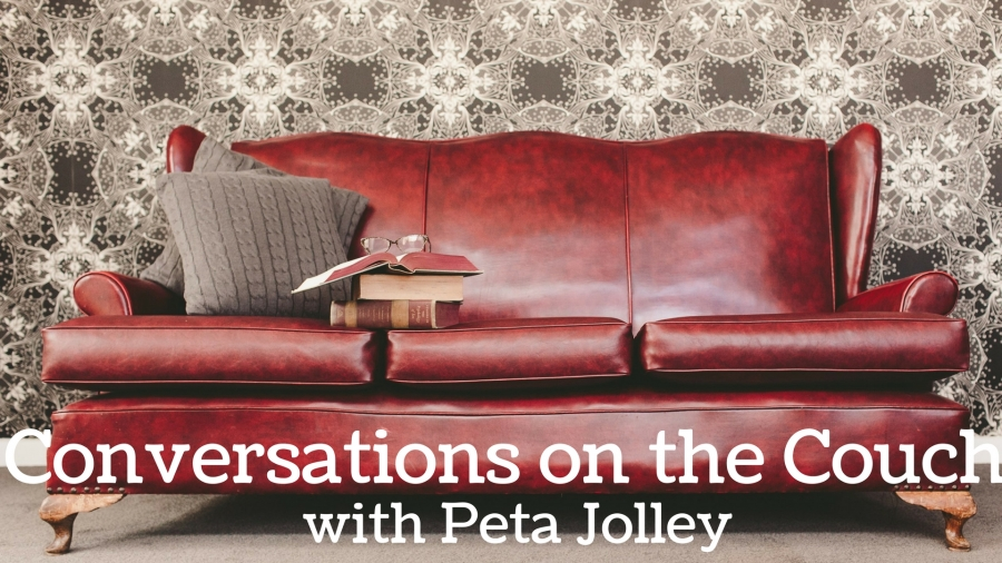 Conversations on the Couch with Peta Jolley